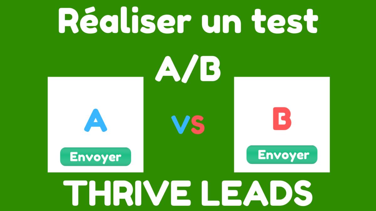 Réaliser Un Test Ab Avec Thrive Leads (1)